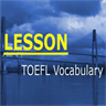 TOEFL Vocabulary Lesson