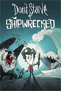 Don't Starve: Giant Edition + Shipwrecked Expansion