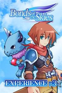 Experience x3 - Bonds of the Skies