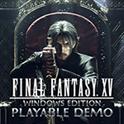 FINAL FANTASY XV WINDOWS EDITION Playable Demo