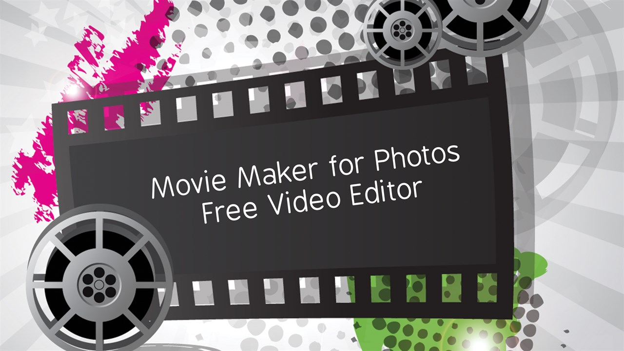Get Movie Maker for Photos: Free Video Editor & Slideshow Maker