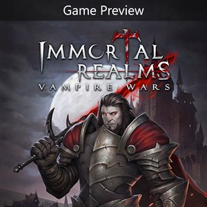 Immortal Realms: Vampire Wars (Game Preview) Xbox One