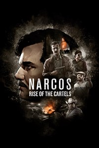 Carátula del juego Narcos: Rise of the Cartels