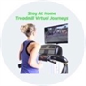 Stay At Home - Treadmill Virtual Journeys
