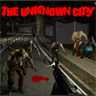 The Unknown City (Horror Begins Now.....Episode 1) Demo