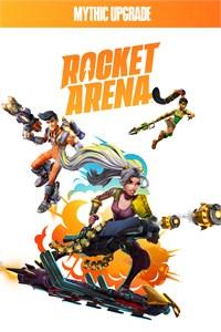 Mise à niveau mythique de Rocket Arena