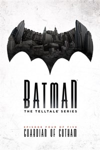 Carátula del juego Batman - The Telltale Series - Episode 4: Guardian Of Gotham