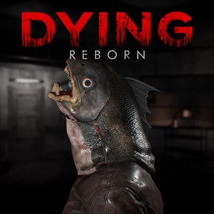 DYING : Reborn Xbox One