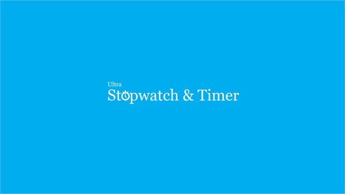 Get Ultra Stopwatch & Timer - Microsoft Store