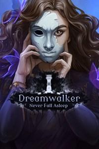 Dreamwalker: Never Fall Asleep (Xbox One Version)