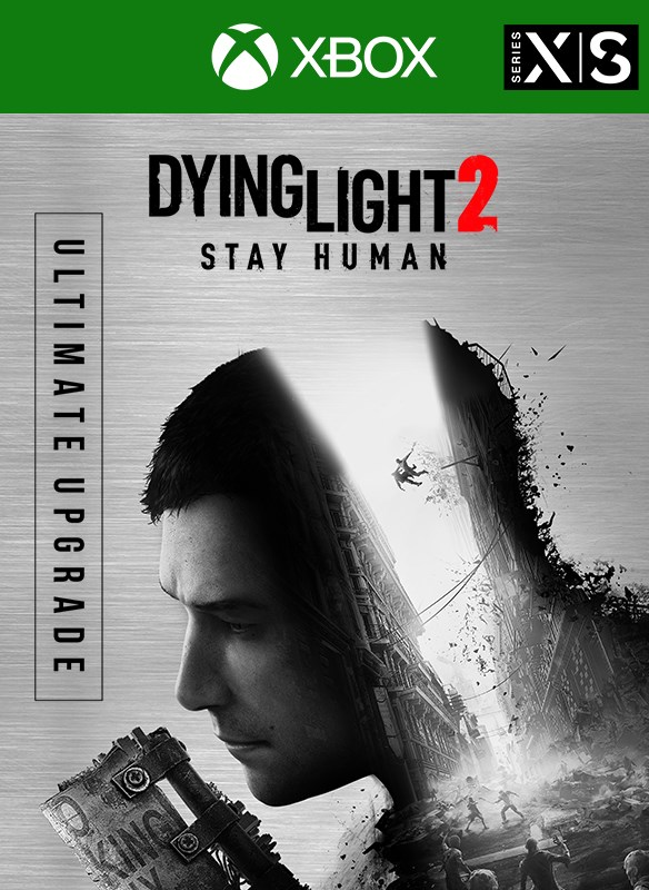Dying Light 2 Stay Human - Ultimate Upgrade
