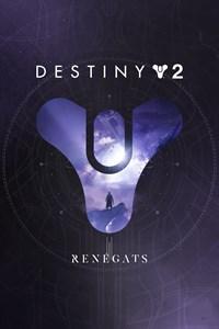 Destiny 2 : Renégats