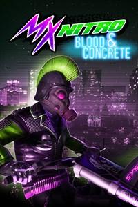 MX Nitro: Blood and Concrete