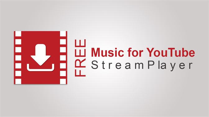 Get Free music for YouTube: Stream Player - Microsoft Store