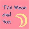 The moon and you