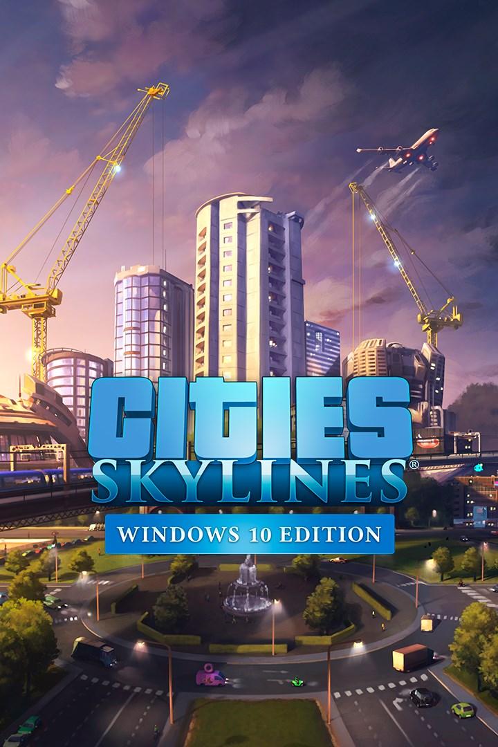 Buy Cities Skylines Windows 10 Edition Microsoft Store En Ca