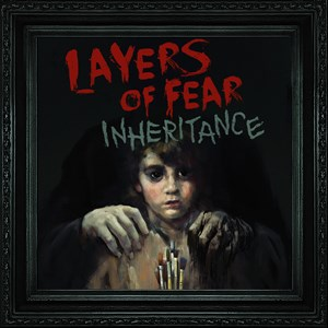 Layers of Fear: Inheritance Xbox One