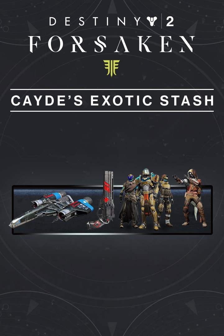 Buy Destiny 2: Forsaken - Cayde's Exotic Stash - Microsoft