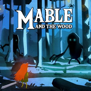 Mable & The Wood Xbox One