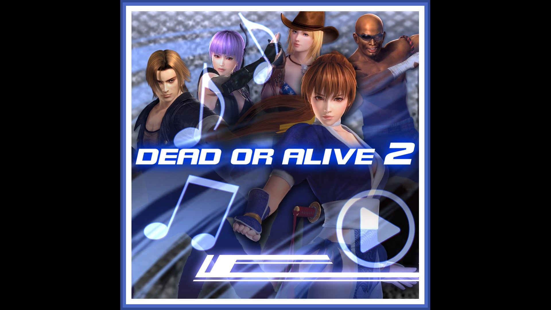 DEAD OR ALIVE 2 Music