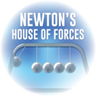 Newton's House of Forces