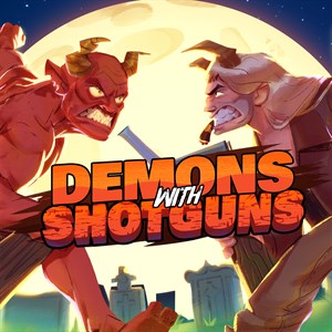 Demons with Shotguns Xbox One