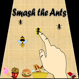 Smash the ants!