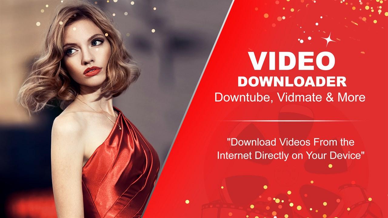 Get Video Downloader - Downtube, Vidmate & More - Microsoft Store