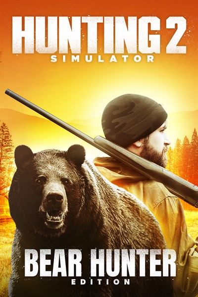 Hunting Simulator 2 - Bear Hunter Edition PreOrder