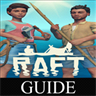 Raft Game Video Guide