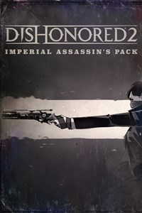 Dishonored 2: Imperial Assassin's Pack