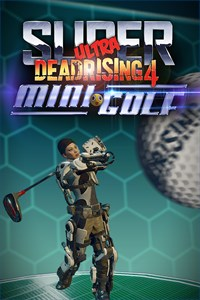 Super Ultra Dead Rising 4 Mini Golf
