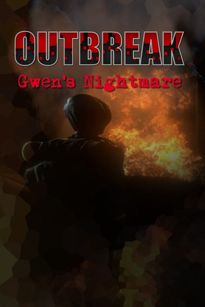 Outbreak: Gwen's Nightmare
