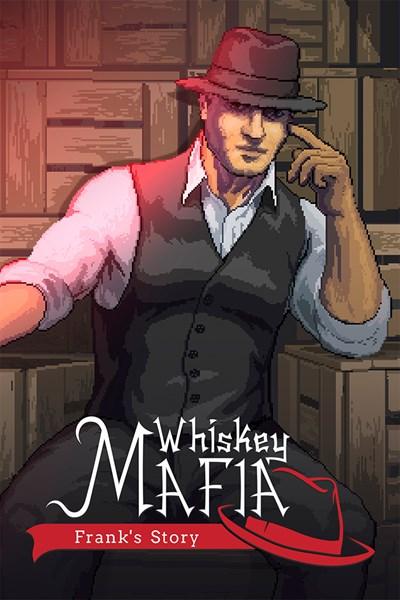 Whiskey Mafia: Frank's Story