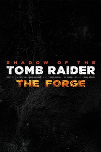 Shadow of the Tomb Raider - Forge of Destiny