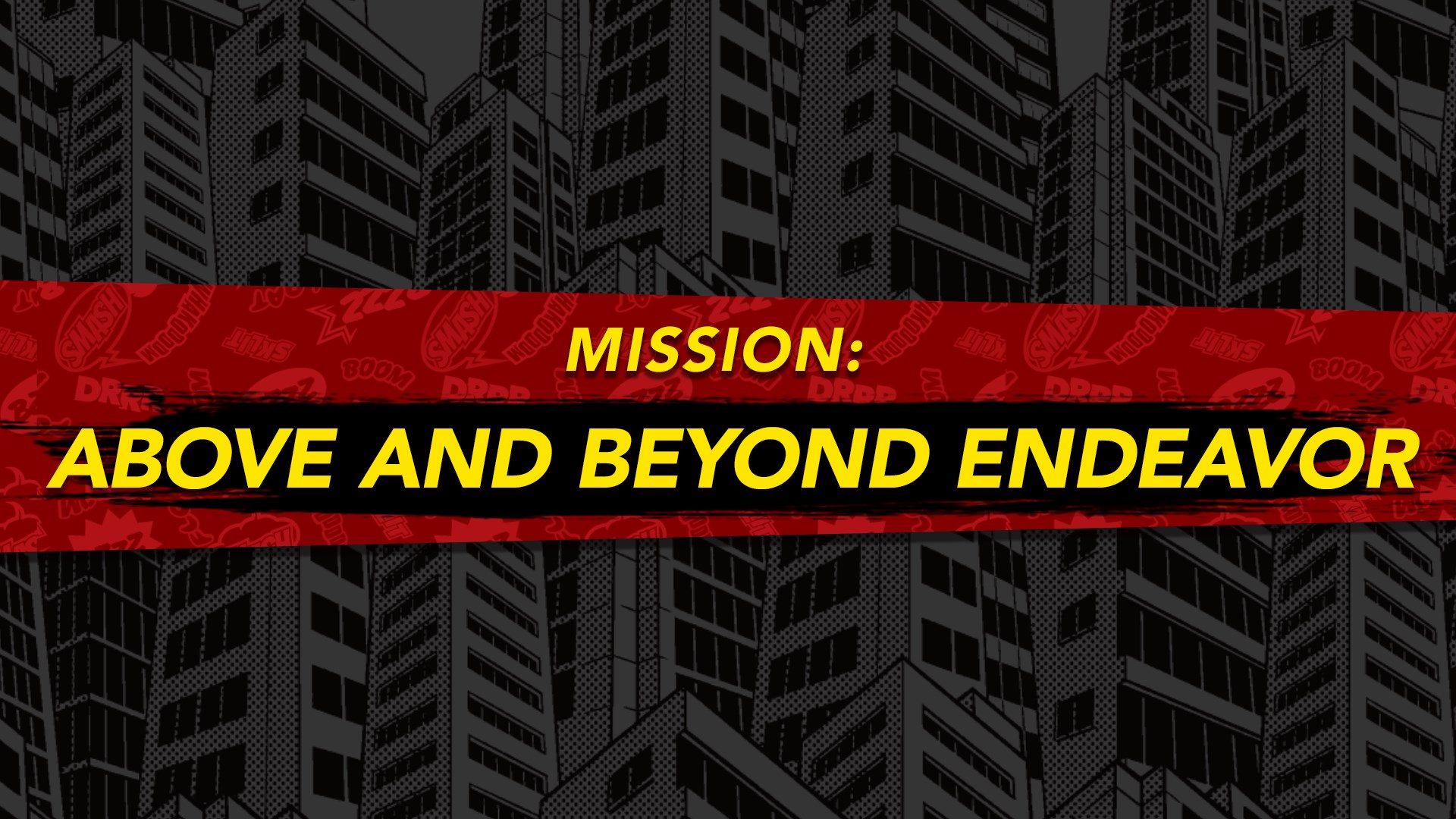 MY HERO ONE'S JUSTICE Mission: Above and Beyond Endeavor