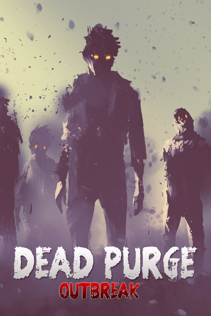 Resultado de imagem para DEAD PURGE: OUTBREAK