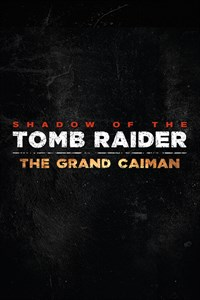 Shadow of the Tomb Raider - Zipacna's Craving
