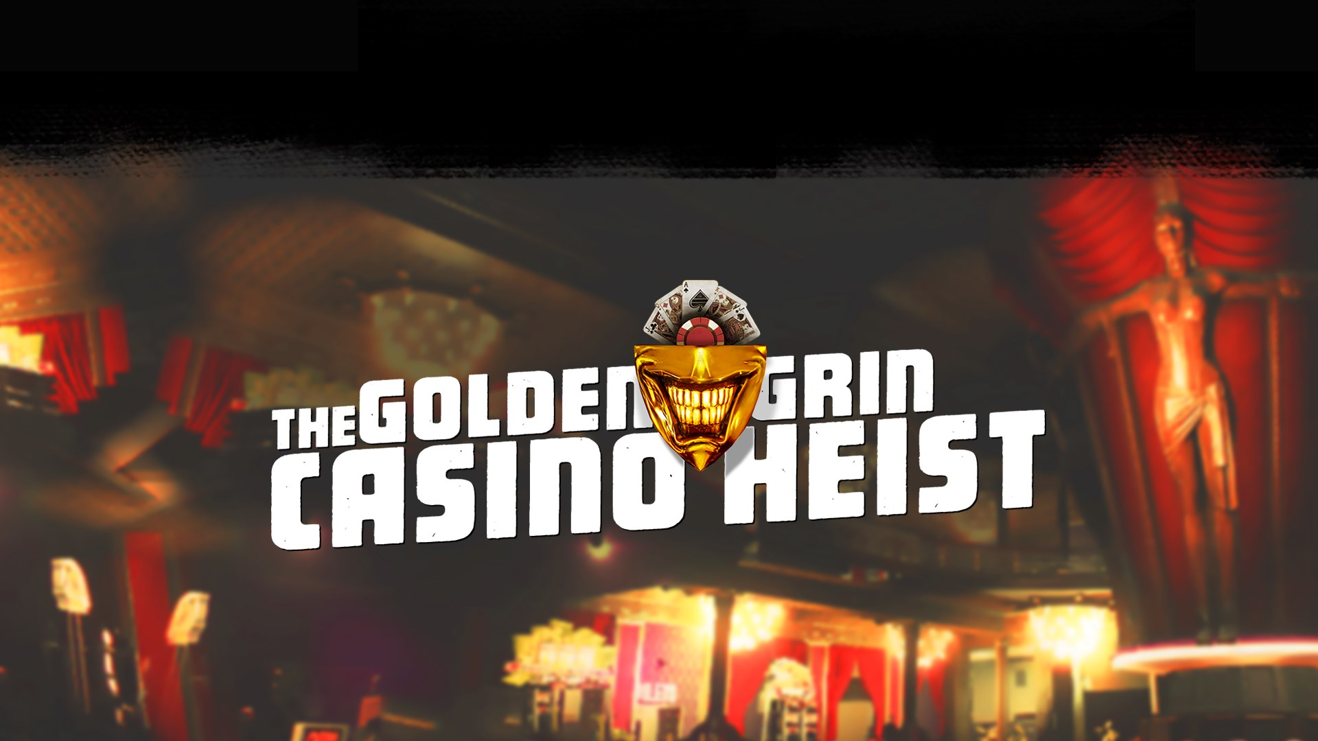 PAYDAY 2: EDYCJA CRIMEWAVE — The Golden Grin Casino Heist