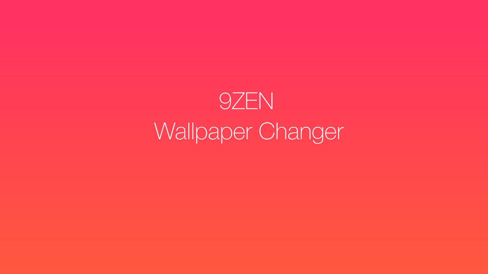 Get 9zen Wallpaper Changer Microsoft Store