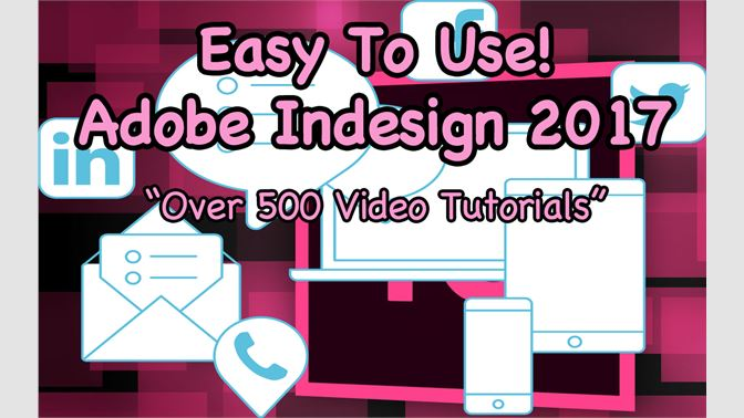 Buy Easy To Use! Adobe Indesign 2017 Guides - Microsoft Store