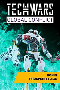 Techwars Global Conflict - Ronin Prosperity Age