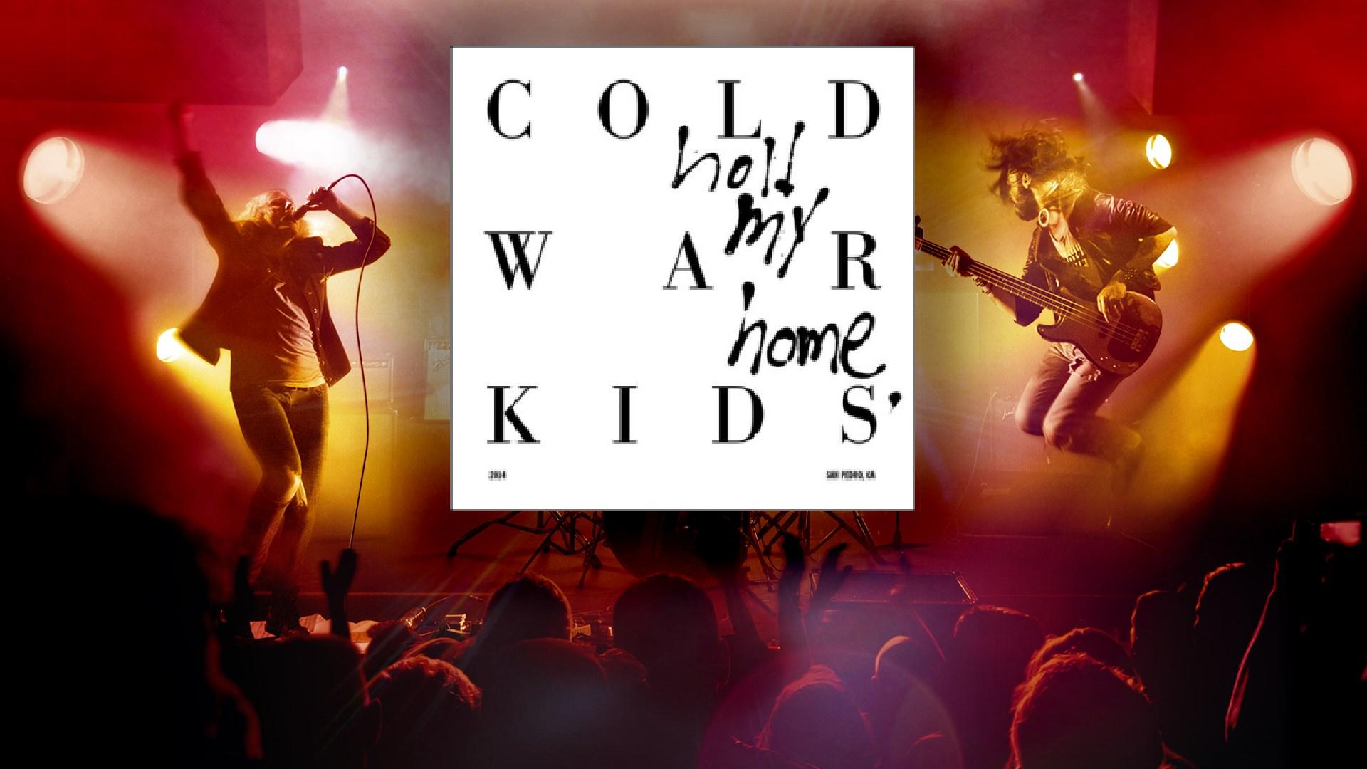 """""""First"""" - Cold War Kids"""