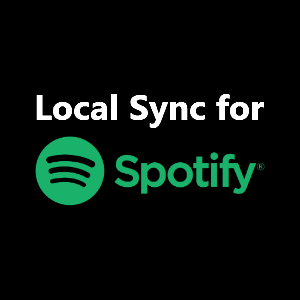 Local Sync for Spotify
