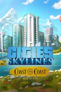 Cities: Skylines - Coast to Coast Radio (Win 10)