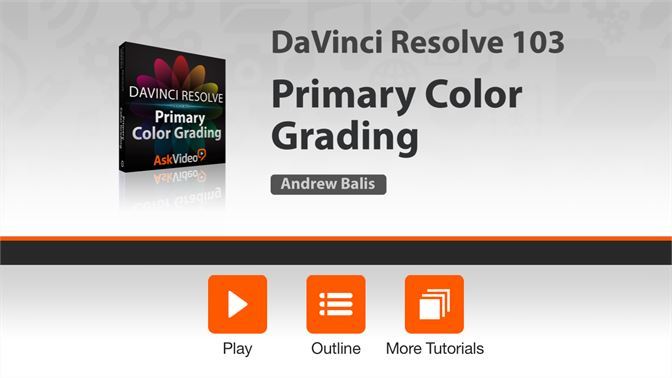 Buy Course For DaVinci Resolve Primary Color Grading  - Microsoft Store