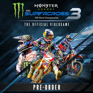 Monster Energy Supercross 3 - Pre-order Xbox One