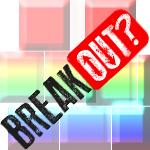 Breakout?
