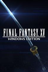 Buy FINAL FANTASY XV WINDOWS EDITION - Microsoft Store