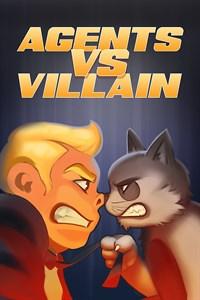 Agents vs Villain